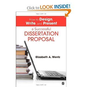 How To Design Write And Present A Successful Dissertation Proposal 9781452257884 Reference Book Amazon Com School Information