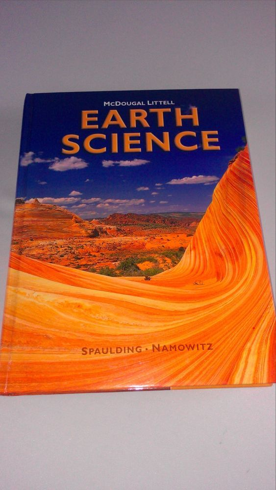 Earth science textbook 2005 mcdougal littell spaulding namowitz mcdougal littell earth science earth science by nancy e namowitz hardcover student edition of textbook fandeluxe Gallery