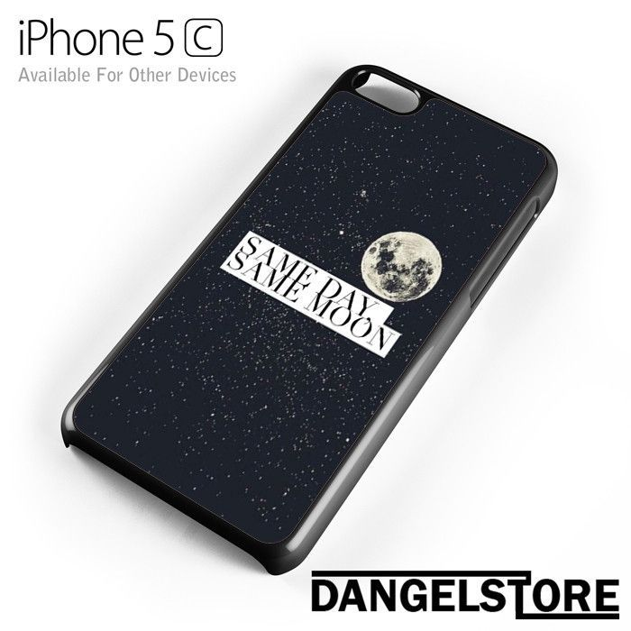 same day same moon Quote For iPhone 5C And Other Devices