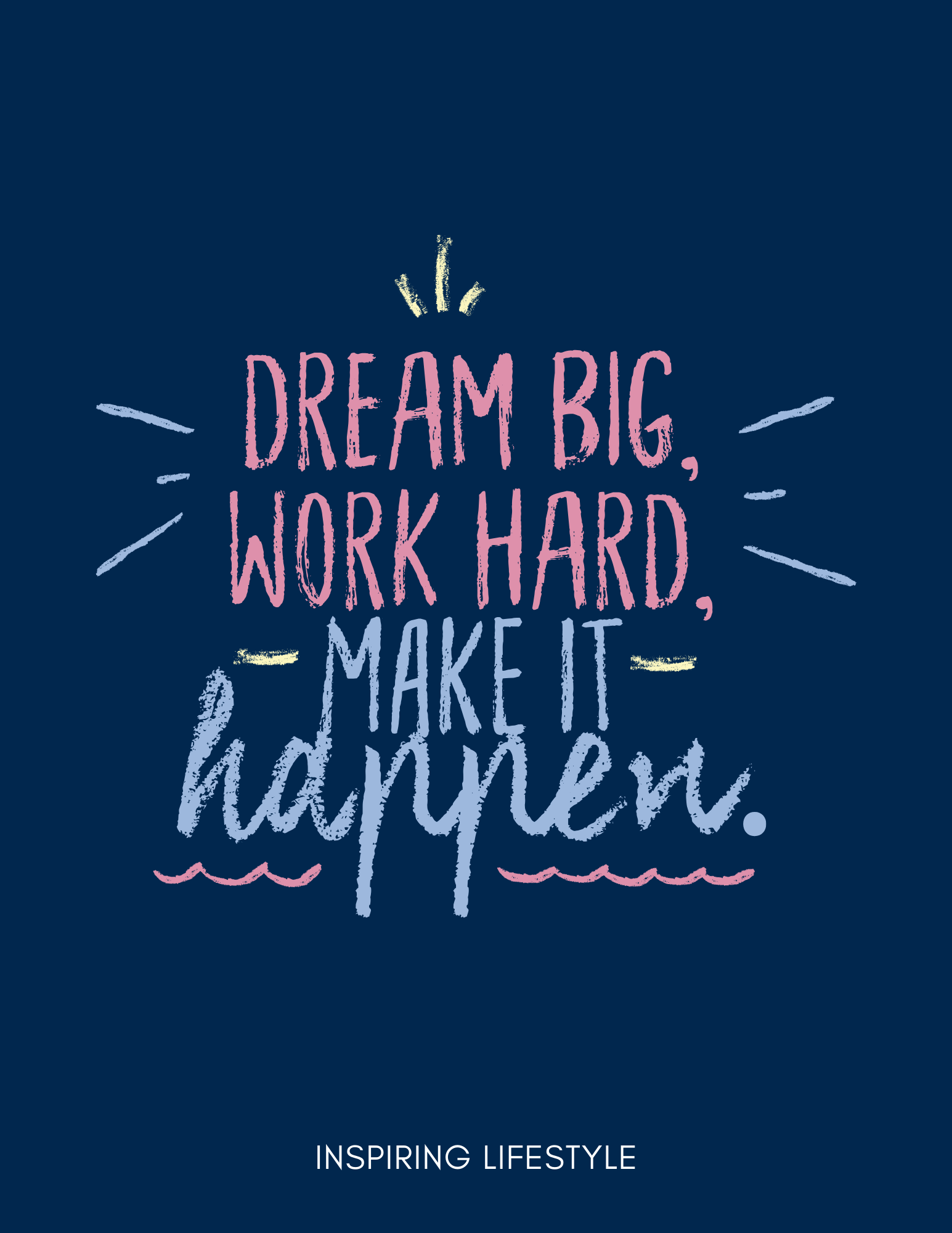 Dream Big If You Work Hard For Your Dreams You Will Achieve Them Believe In Yourself Hard Work Quotes Positive Quotes Dream Big Work Hard