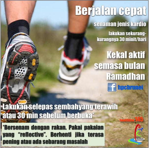 Brisk walking or jogging is great cardio; during ramadhan ...