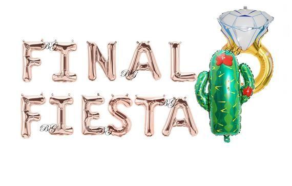Final Fiesta 16 Balloons Fiesta Bach Balloon Final Fiesta Bachelorette Party Decor Bachelorette Decorations Banner Fiesta Balloon Letters