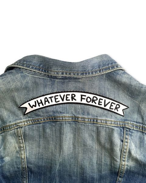 Whatever Forever Banner Back Patch