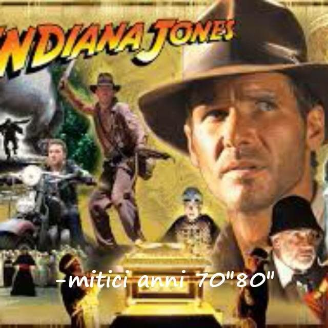 Indiana jones:mitici anni 70 80