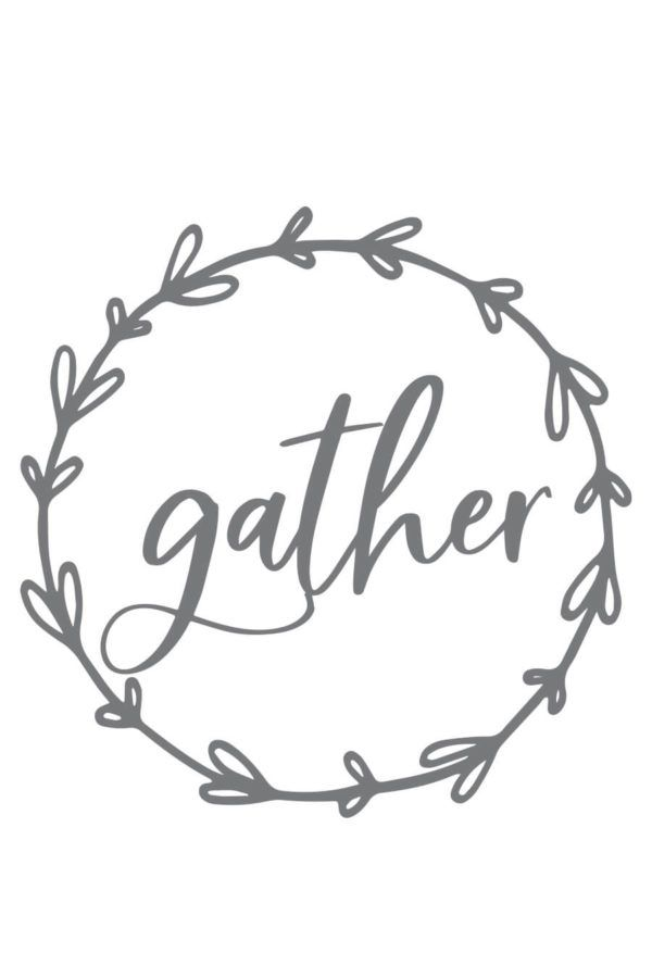 Download Gather SVG File | Cricut, Cricut creations, Cricut fonts
