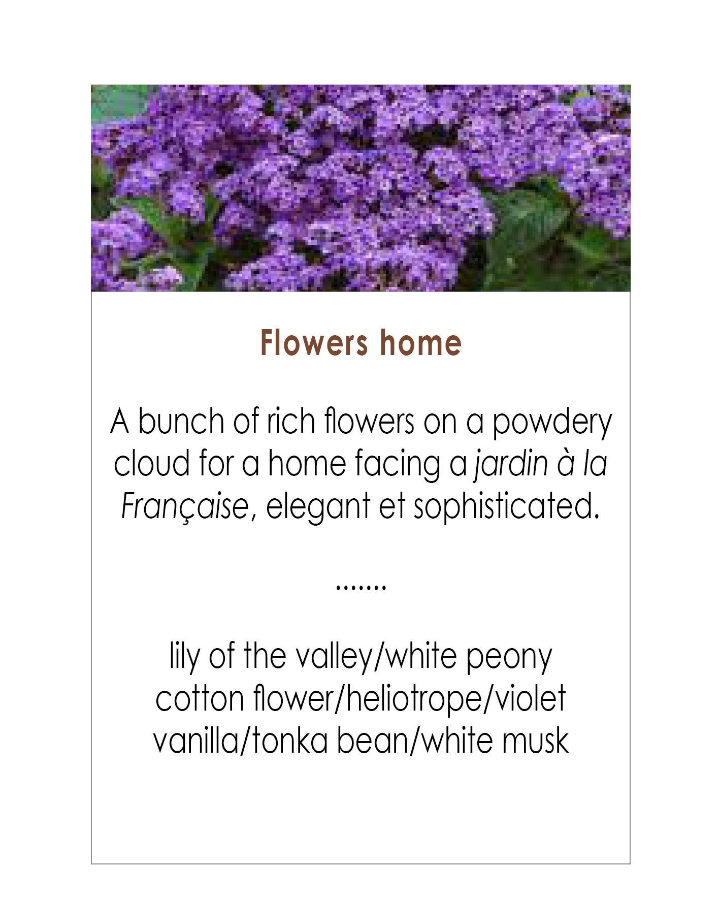 Choose a floral scent for the home. Parfum&Projet, Tailor made perfume and perfumed products.