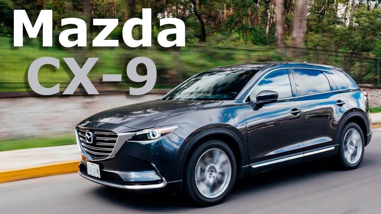 Mazda CX-9 2017 - la evolución de SKYACTIV y diseño Kodo ...
