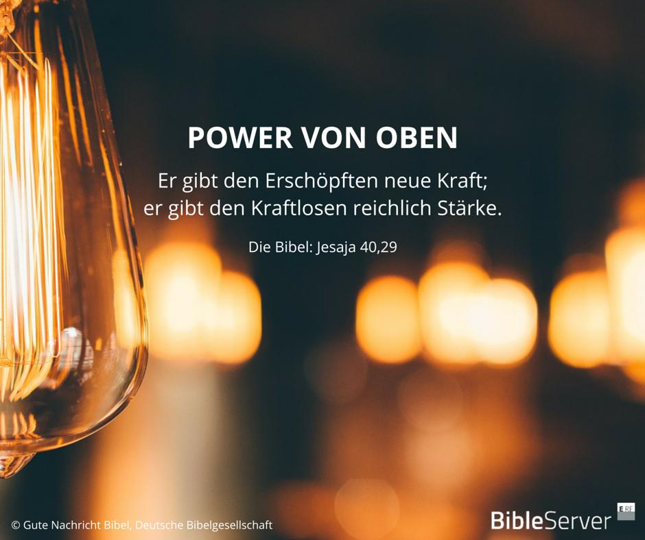 Power von oben   Lies den Bibelvers in der Bibel auf #BibleServer nach   Jesaja 40,29