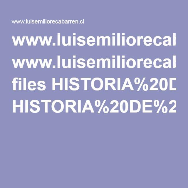 www.luisemiliorecabarren.cl files HISTORIA%20DE%20CHILE,%20LOS%20MITOS%20Y%20LA%20REALIDAD.pdf