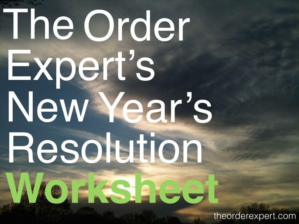 Get Your Resolution In Order With The Order Expert S New