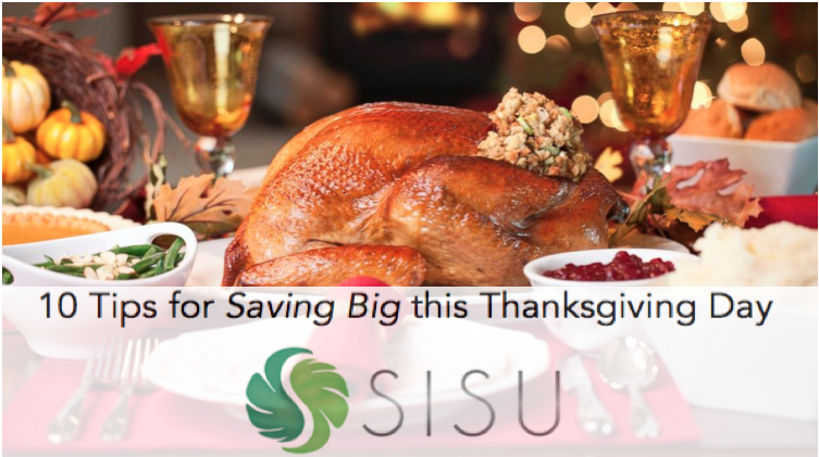 10 Tips for #Saving big this #Thanksgiving #Day on #dinner by #RachelRitlop and #SISUPrograms. #SISU teaches individuals #lifeskills such as #moneymanagement, #budgetting, #timemanagement, and #scheduling (all important this holiday season!)