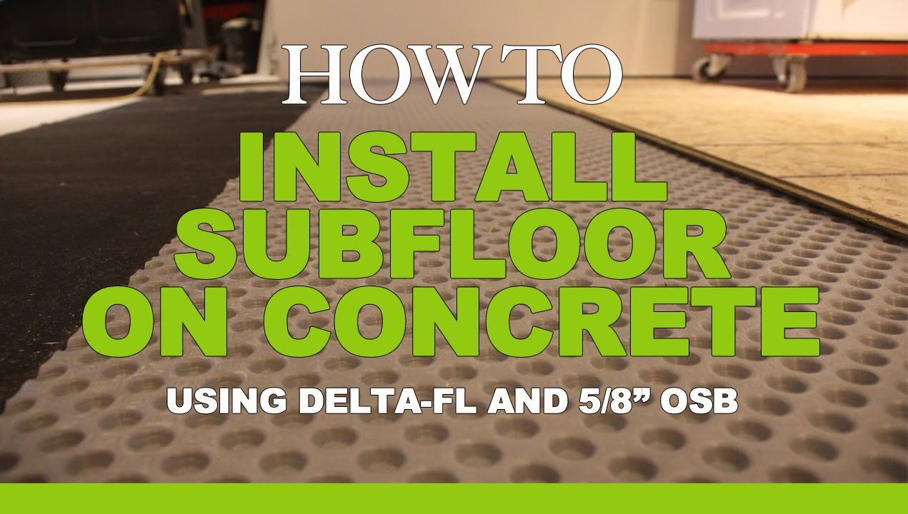 How To Install Subfloor On Concrete Delta Fl Simpson Properties
