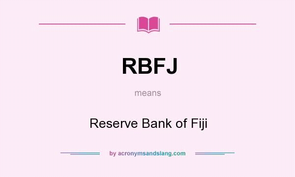 What Does Rbfj Mean Definition Of Rbfj Rbfj Stands For Reserve Bank Of Fiji By Elementary Education Science Education Quotes Education Motivation