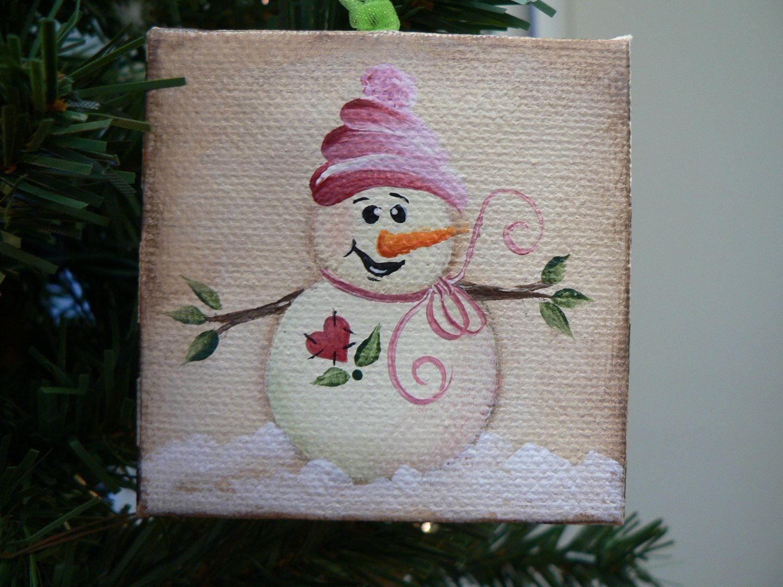 Hand Painted Mini Canvas Snowman Ornament 10 00 Via Etsy Art Painting Christmas
