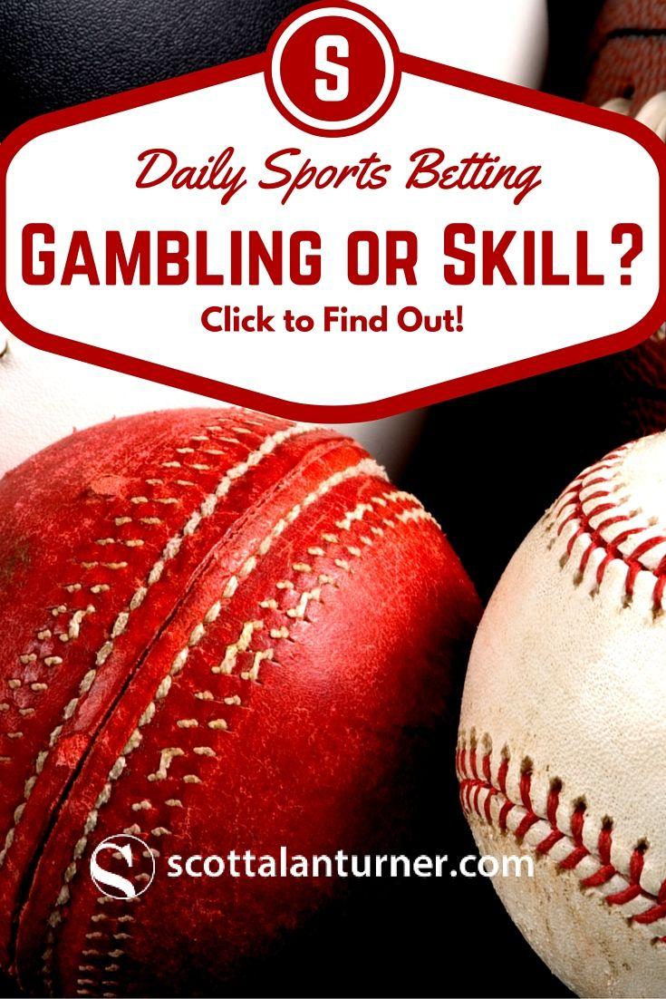 Daily Fantasy Sports Skill, Gambling or Both? Daily