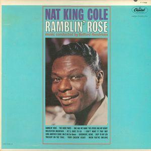 Nat King Cole - Ramblin' Rose (Vinyl, LP, Album) at Discogs