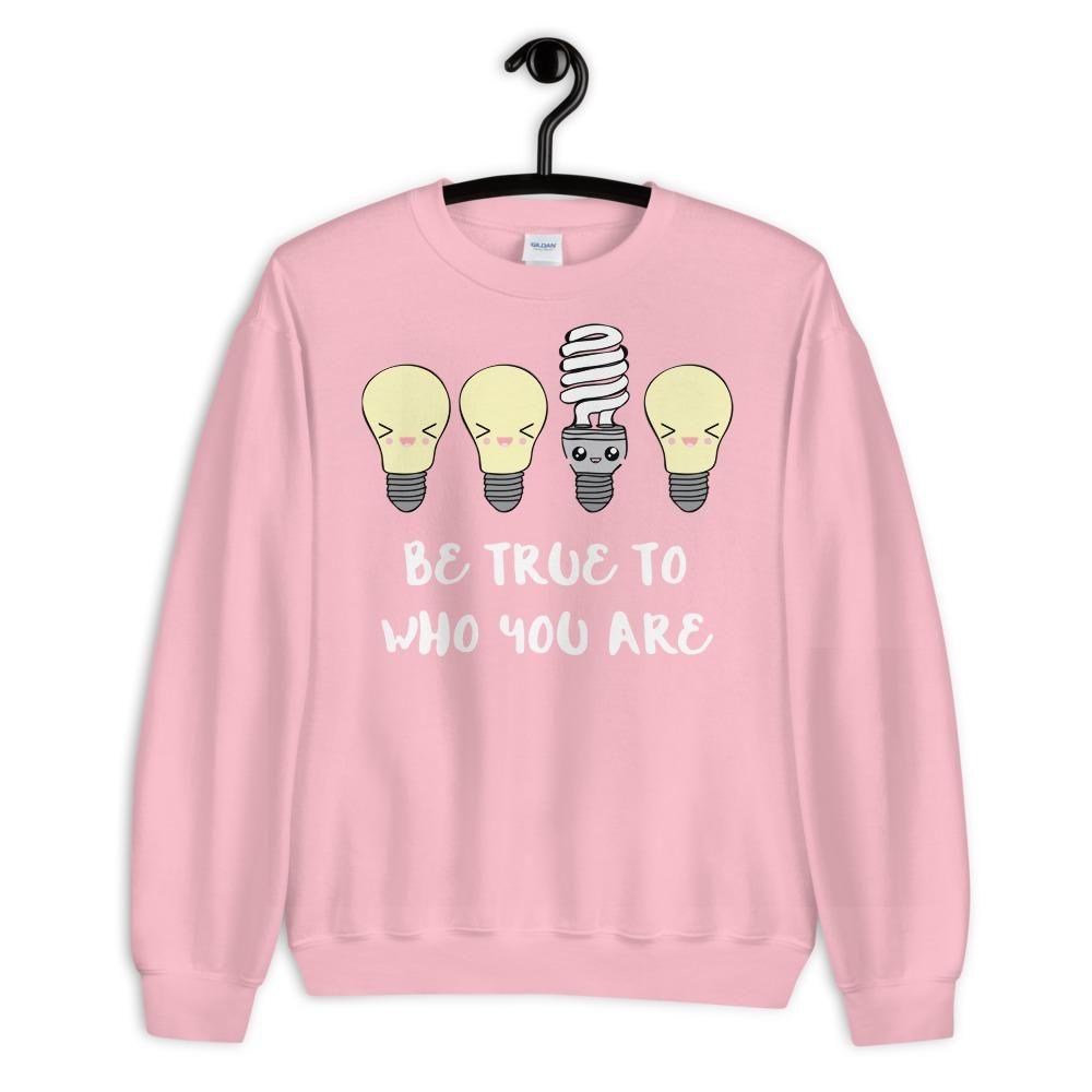Be True Sweatshirt Sweatshirts Sweatshirts Hoodie Print Clothes [ 1000 x 1000 Pixel ]