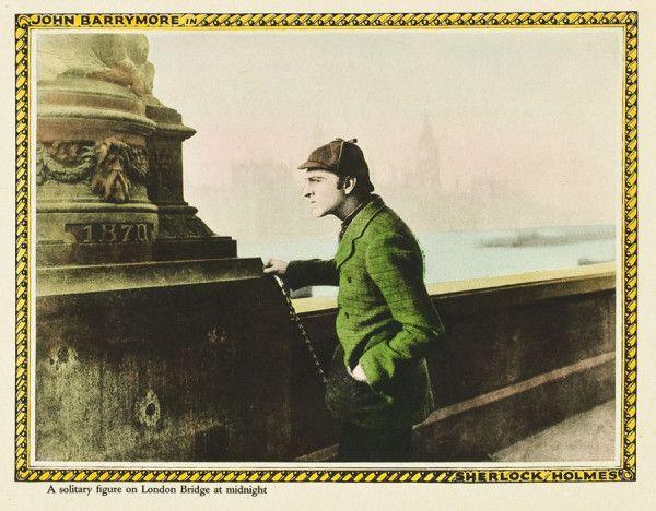 Sherlock Holmes 1922 John Barrymore A Solitary Figure On London Bridge At Midnight Silent Film Sherlock Holmes Sherlock