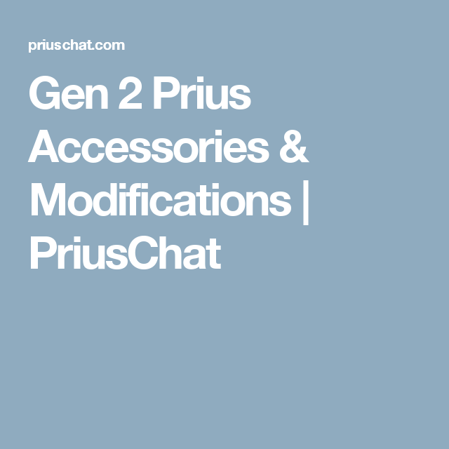 Gen 2 Prius Accessories & Modifications | Prius | Accessories