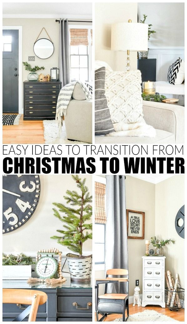 How to Transition Your Home From Christmas to Winter | Winter ...