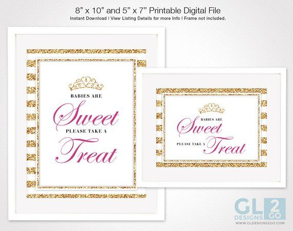 Princess Babies are Sweet Please Take a Treat Sign w ...
