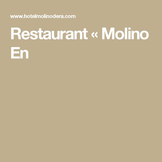 Restaurant «  Molino En