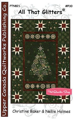 All That Glitters Quilt Pattern Upper Canada Quiltworks #PTN-821