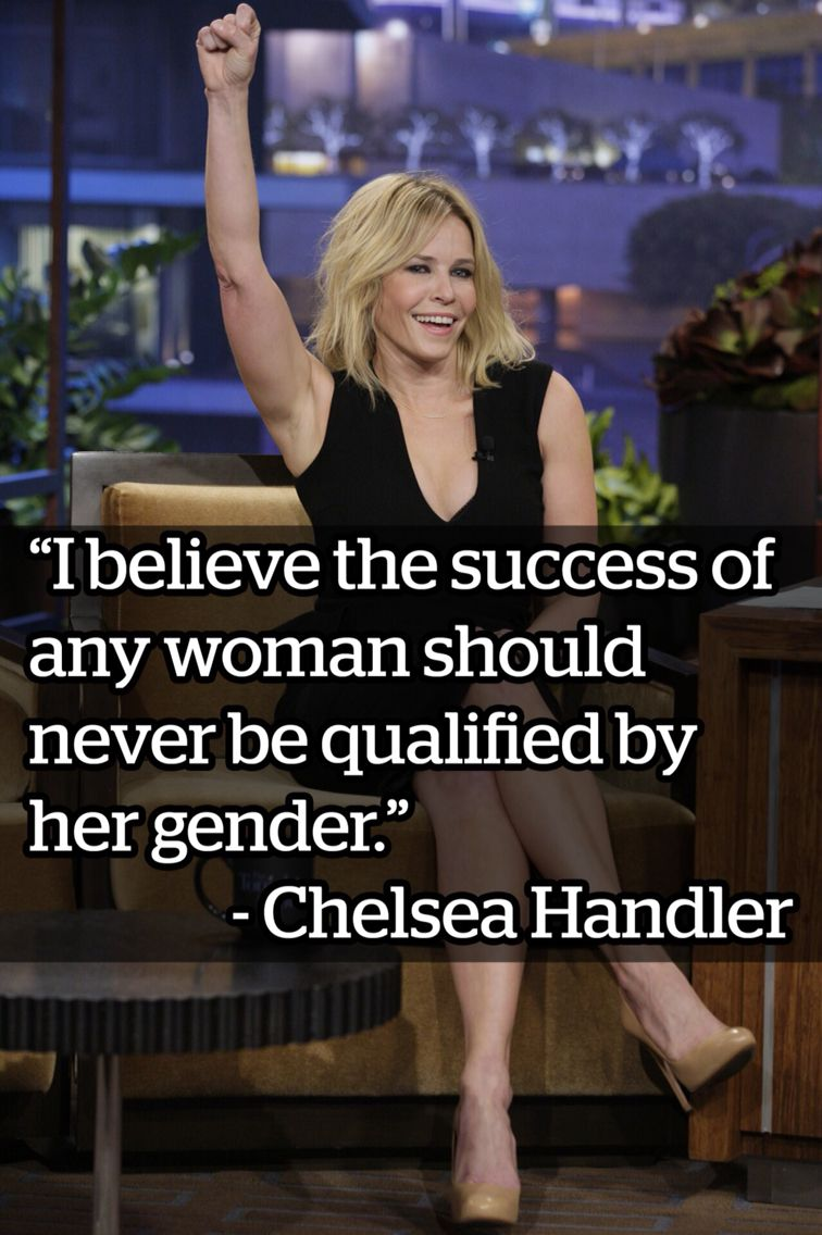 Chelsea Handler Quote Chelsea Handler Quotes Chelsea Handler Female Comedians