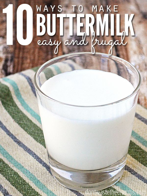 10 Homemade Ways To Make Buttermilk Plus 16 Reasons To Do It Dontwastethecrumbs Com Buttermilk Recipes How To Make Buttermilk Diy Food Recipes