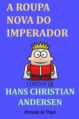 Pin De Armada Press Em Livros Hans Christian Nova E Imperador