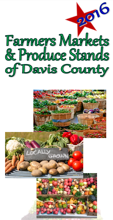 2016 Guide To Fresh Produce In Daviscounty Utah Please Consider Supporting Our Local Farms Click Image For A Local Farm Health Promotion Healthy Living