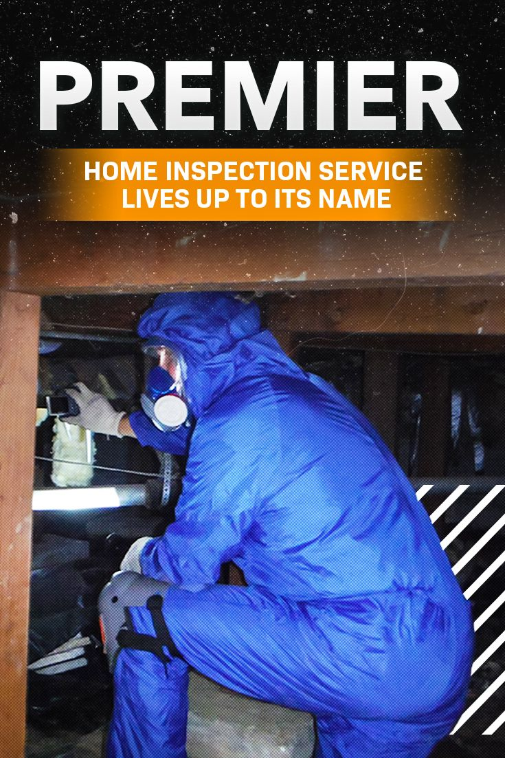 """""""Premier"""" Home Inspection Service Lives up to Its Name"""