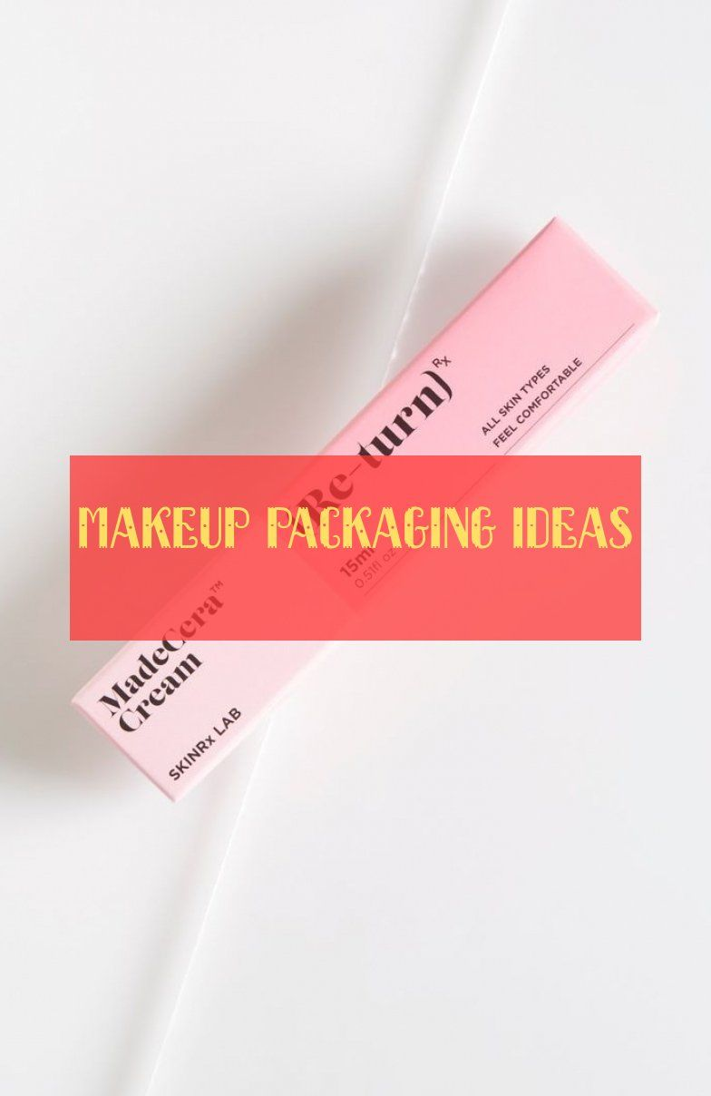 Idées D'emballage De Maquillage Makeup Packaging Ideas