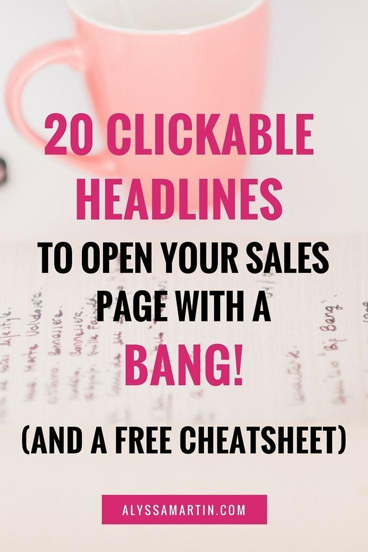 20 clickable headlines to open your sales page with a BANG