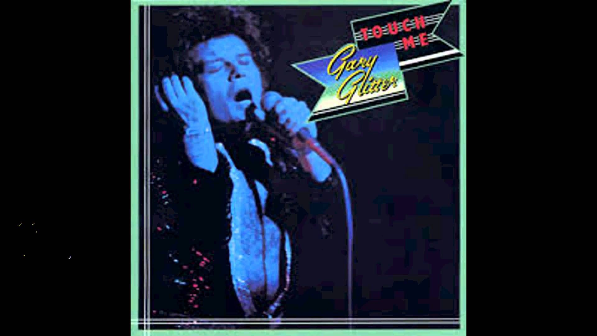 Gary Glitter Touch Me Entire Album Album Rock N Roll Hard Rock
