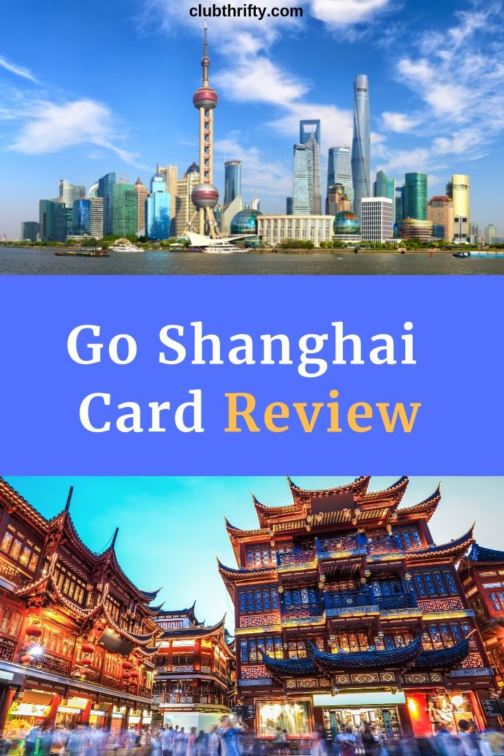 Go shanghai pass review 2020 is it a good deal