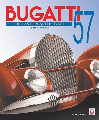 Bugatti 57 The Last French Bugatti, Barrie Price