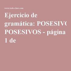 Ejercicio de gramática: POSESIVOS - página 1 de 1