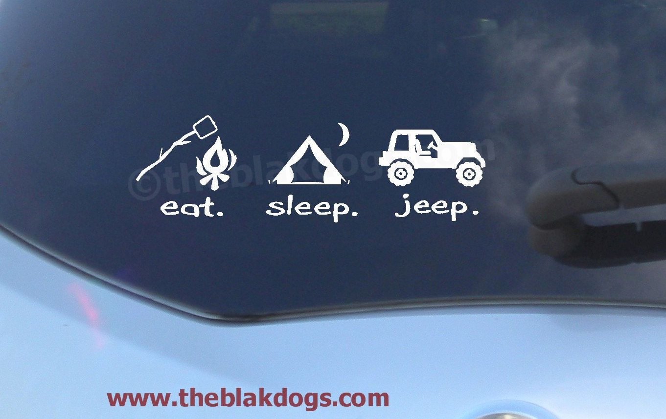 Eat Sleep Jeep Vinyl Car Decal Sticker Via Etsy For - Custom windo decals for jeepsjeep wrangler side decals and stickers jeep gear partsmods
