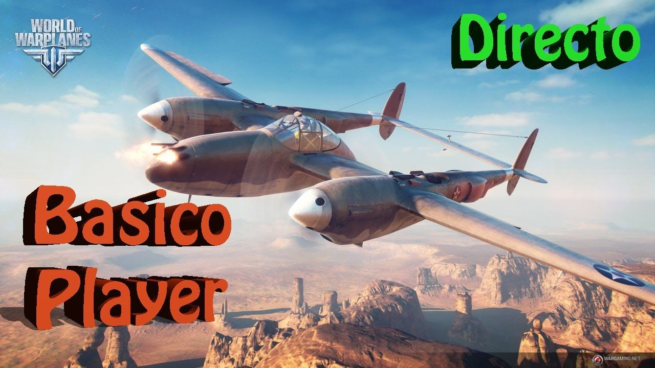 World of Warplanes Gameplay Español Free to Play Let's