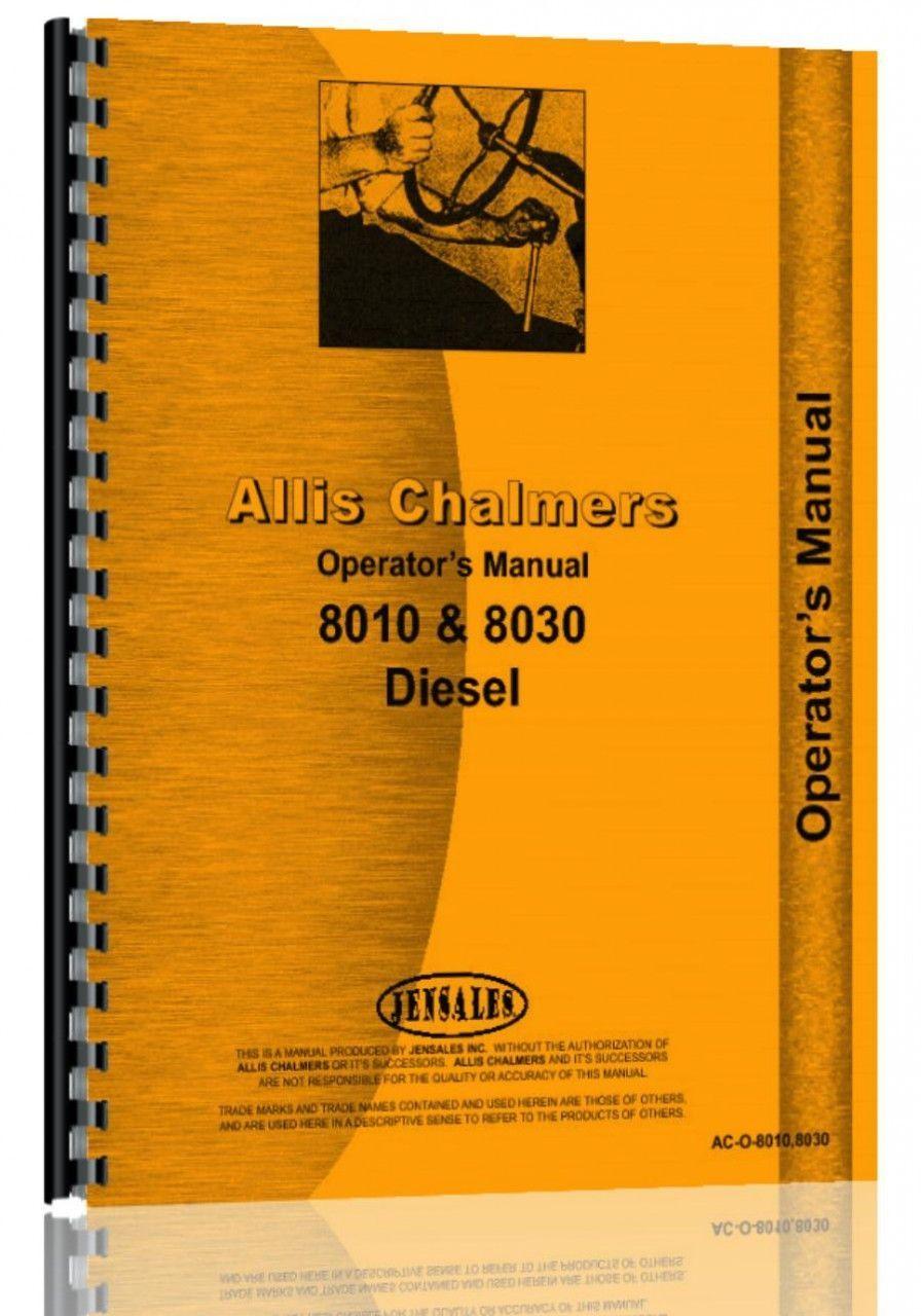 Allis Chalmers 8030 Tractor Operators Manual