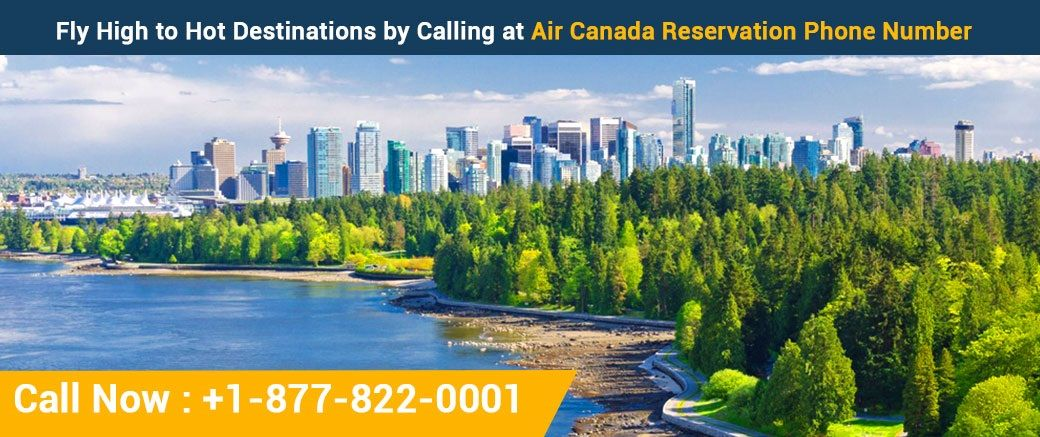 Fly High to Hot Destinations by Calling at Air Canada