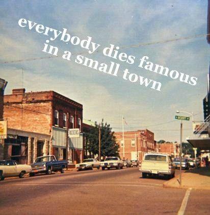 Small Town Usa Small Town Quotes Country Music Lyrics Miranda Lambert