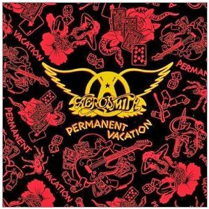 Aerosmith Permanent Vacation It S Easy To Rip On This One But A Shut Up It S Great And B It Gave The Band Rock Album Covers Aerosmith Album Cover Art