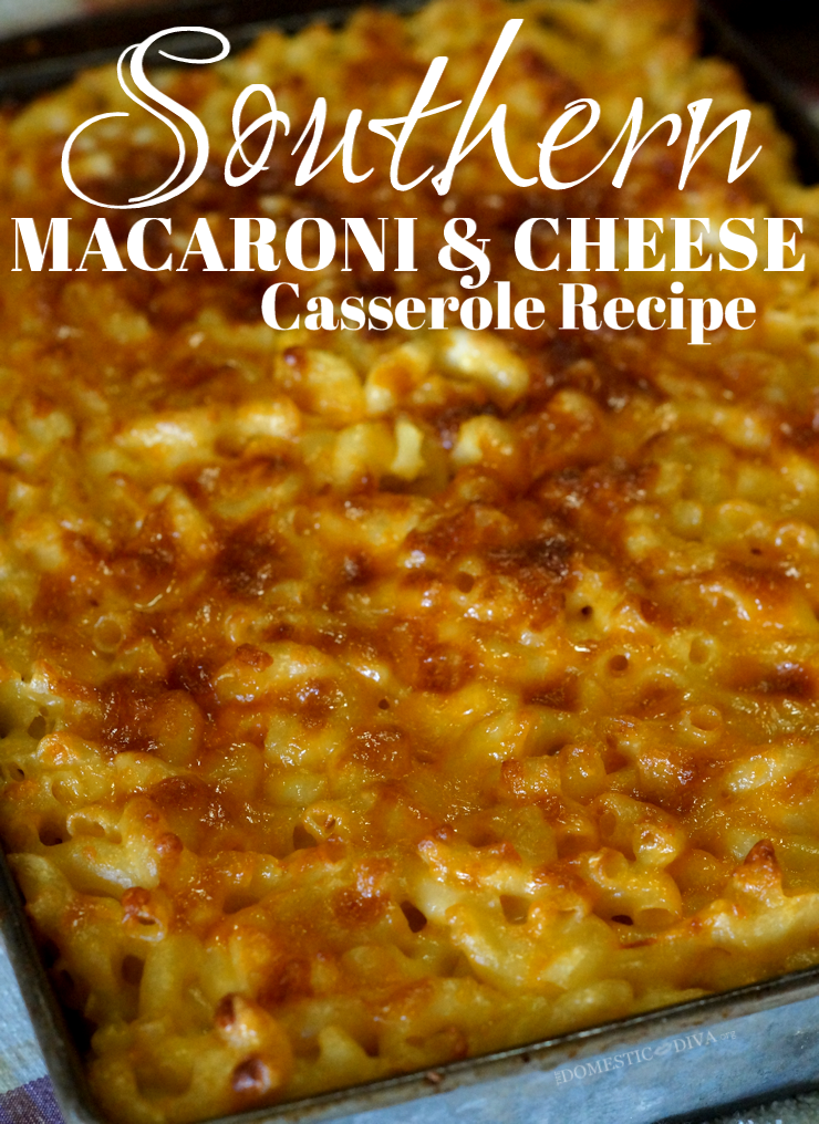 Southern Macaroni And Cheese Casserole Recipe Southern