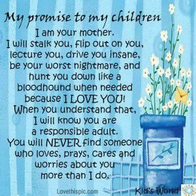 My Promise To My Children Quotes Quote Family Quote Family Quotes Parent Quotes Mother Quotes Love My Mom Quotes Mom Quotes Because I Love You