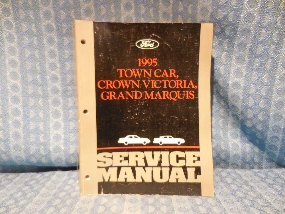 1995 Lincoln Town Car Ford Crown Victoria Merc Grand Marquis Oem Service Manual Ford Lincoln Town Car Car Ford Grand Marquis