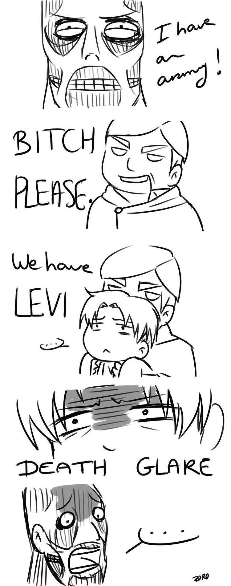 Levi's there like WTF ERWIN PUT ME DOWN