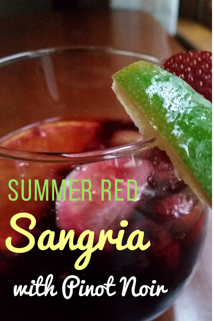 Red Sangria for Summer – with Pinot Noir?!