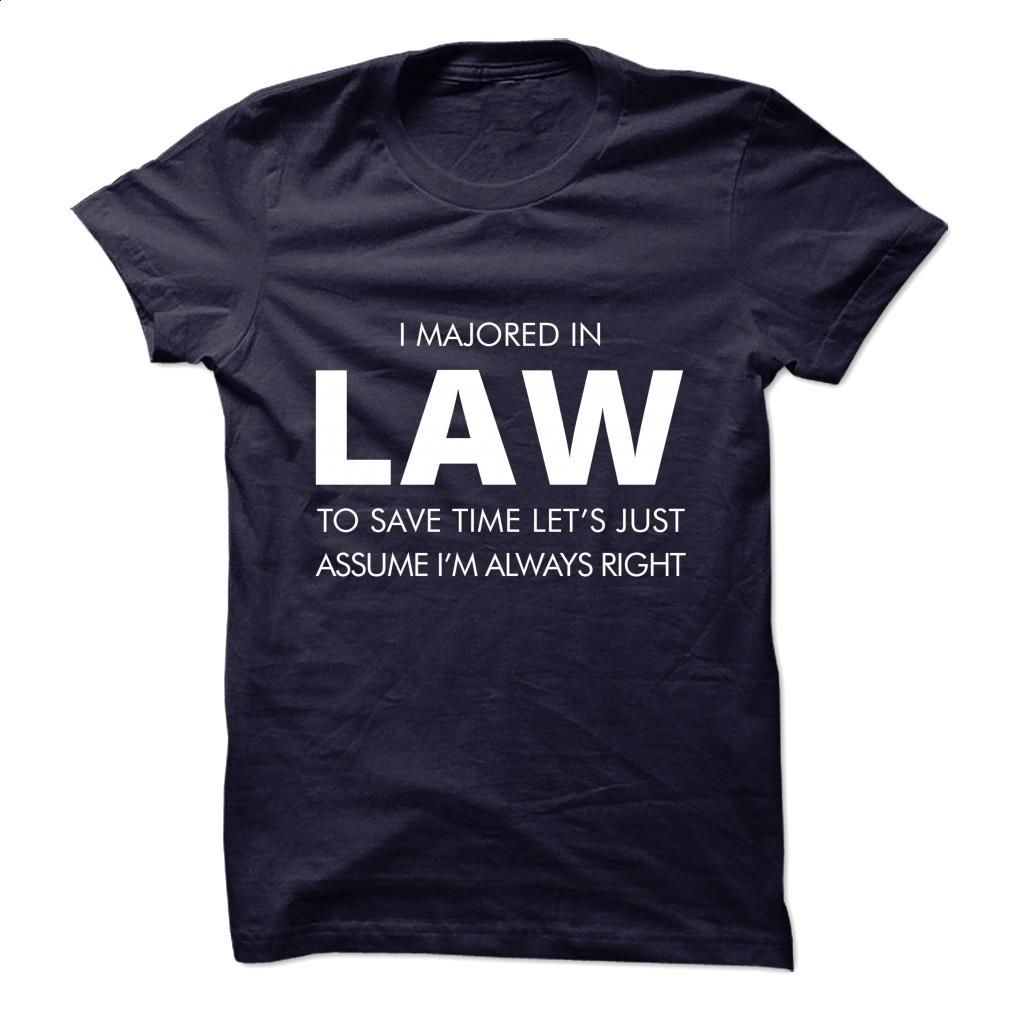 Design t shirts hoodies - I Majored In Law T Shirt Hoodie Sweatshirts T Shirt Design Fashion